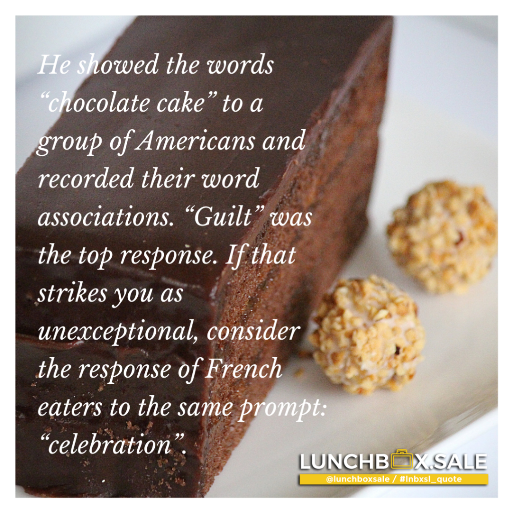 "He showed the words ""chocolate cake"" to a group of Americans and recorded their word associations."